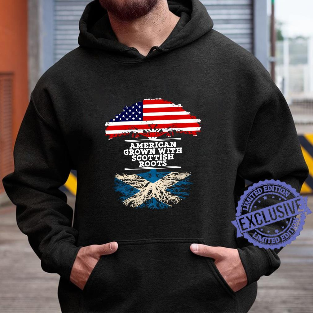 Gift For Scottish Roots From Scotland Shirt hoodie