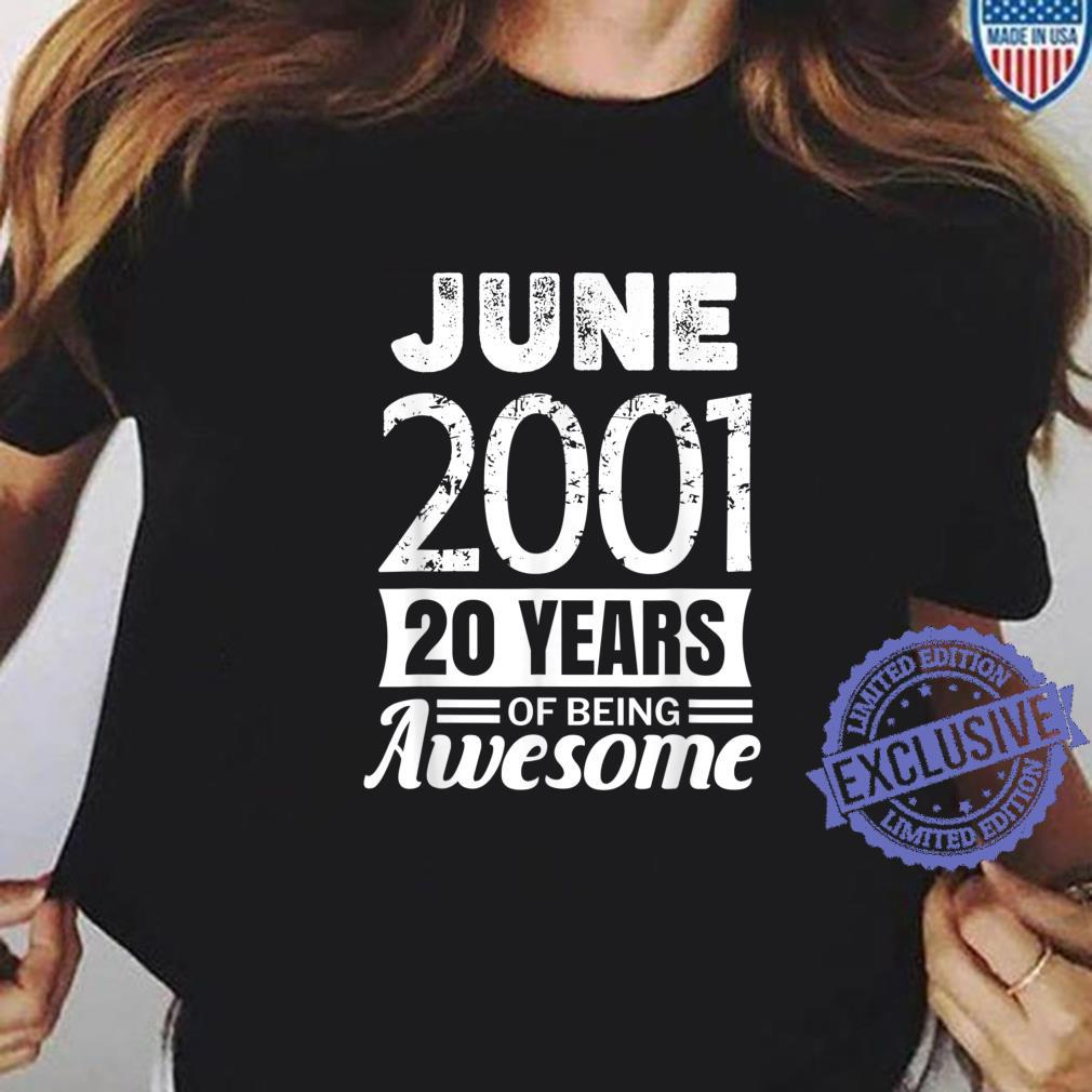 June 2001 20 years of being awesome 20th Birthday Shirt ladies tee