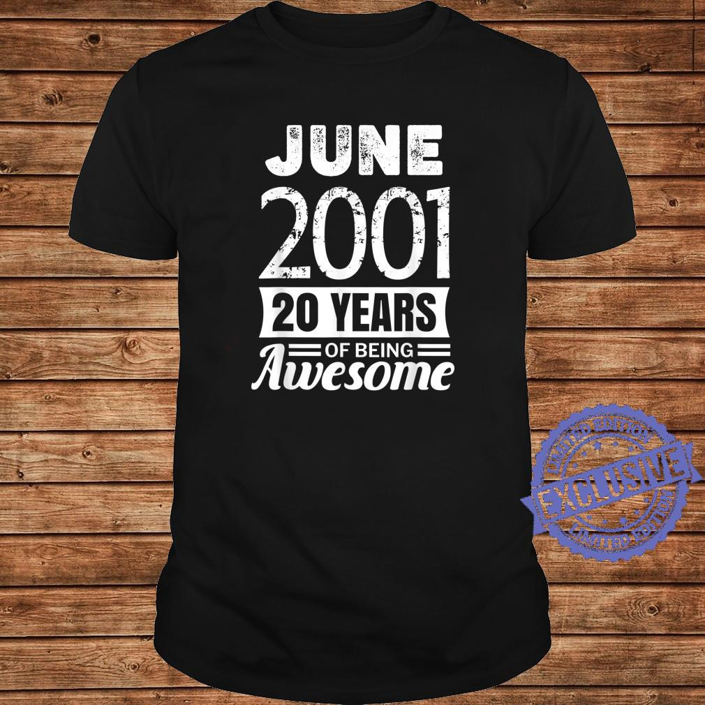 June 2001 20 years of being awesome 20th Birthday Shirt long sleeved