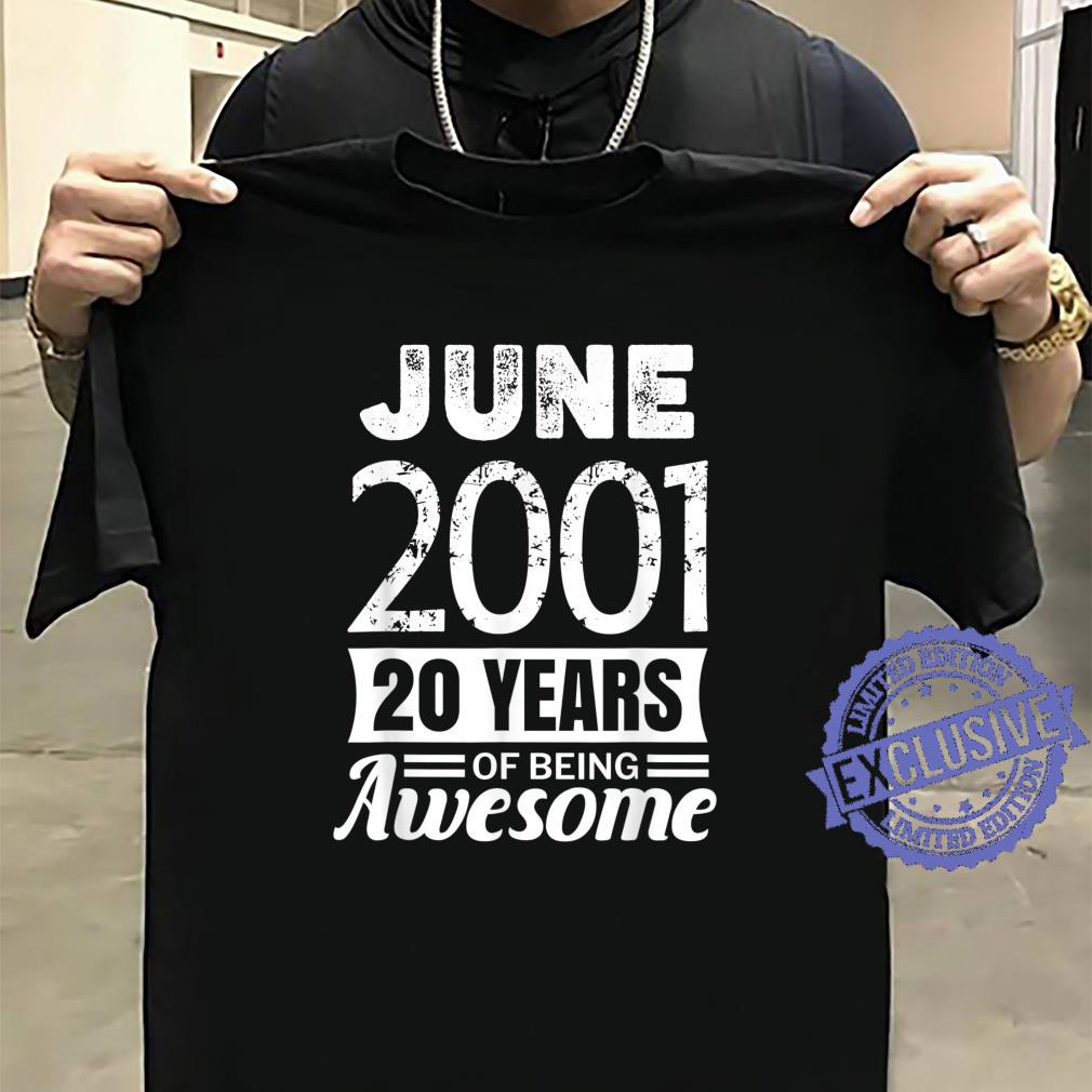 June 2001 20 years of being awesome 20th Birthday Shirt sweater
