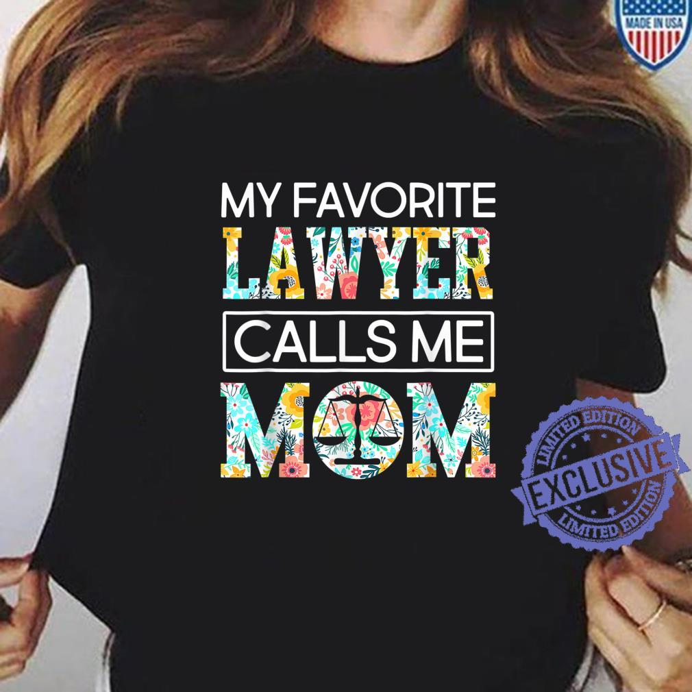 proud lawyer mom of lawyer lawyer/'s mother of lawyer gift for mom mother/'s day gift ideas my favorite lawyer calls me mom Lawyer mom shirt